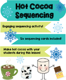Hot Cocoa Sequencing Activity