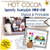 Hot Cocoa Speech Therapy Mini-Unit   Digital + Printable