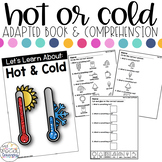 Hot & Cold Adapted Book & Comprehension for Special Education