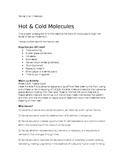 Hot & Cold Molecules
