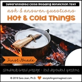 Hot & Cold Things Reading Comprehension Passage & Questions Close Reading