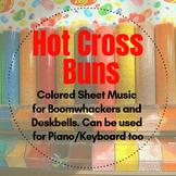 Hot Cross Buns (Colored Sheet Music & Identification)