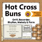 Orff Arrangement ~ Hot Cross Buns: Orff, Soprano Recorder, Rhythm & Melody