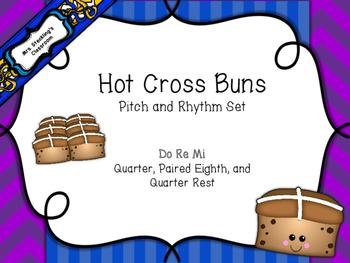 Hot Cross Buns: Pitch and Rhythm Set