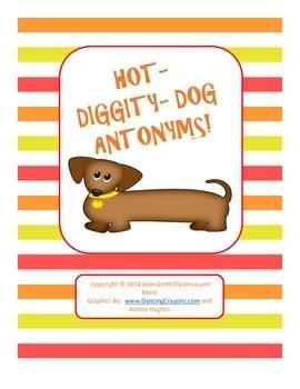 Hot-Diggity-Dog Antonyms - A Freebie