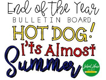 Hot Dog! It's Almost Summer - Bulletin Board
