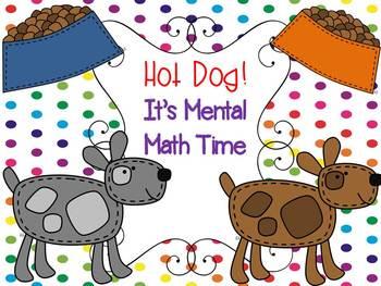 Hot Dog!  It's Mental Math Time!