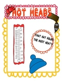Hot Heads- an Exploration in Heat