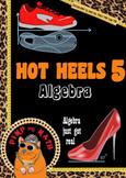 Hot Heels 5 Algebra