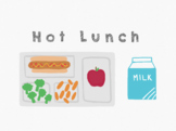 Hot Lunch Classroom Organization Poster