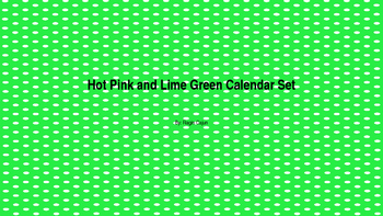Hot Pink and Lime Green Calendar Set
