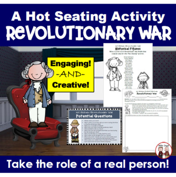 Hot Seating American Revolutionary War Interactive Activity