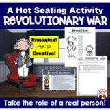 American Revolution Revolutionary War Hot Seating Activity