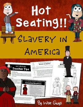 Hot Seating: Slavery in the United States