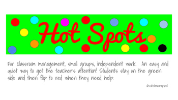 Classroom Management with Hot Spots