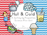 Hot and Cold: A Sorting by Property Science Mini-Unit