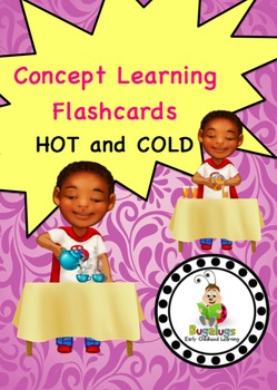 Hot and Cold Concept Learning Flashcards