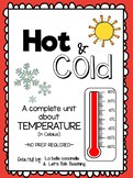 Hot and Cold Temperatures in Celsius: A complete NO PREP Unit