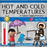 Hot and Cold Temperatures - A Science Inquiry Unit (NEW DI