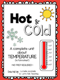 Hot and Cold Temperatures in Fahrenheit: A complete NO PREP unit