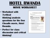 Hotel Rwanda Movie Worksheet - Global/World History