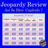Jeopardy: Así Se Dice Chapter 7 (level 2) Review
