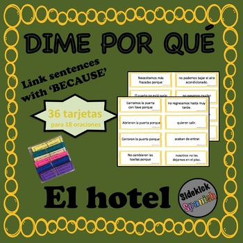 Hotel Vocabulary Sentence Building: Because