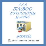 Hotels - ESL - ELL Taboo Speaking Game