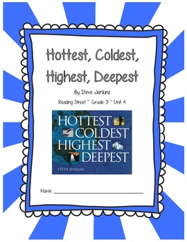Hottest Coldest Highest Deepest CCSS Comprehension Booklet Reading Street Unit 4