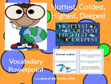 """Hottest, Coldest, Highest, Deepest"" Vocabulary PPT"