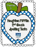 Houghton Mifflin 2nd Grade Spelling Tests - Theme 5