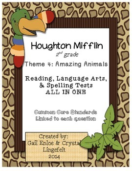 Houghton Mifflin 2nd Grade Theme 4 Reading, Language Arts, & Spelling Tests