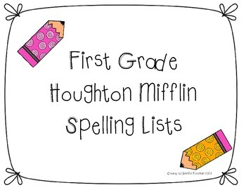Houghton Mifflin First Grade Spelling Lists