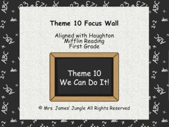 Houghton Mifflin Focus Wall Theme 10 First Grade