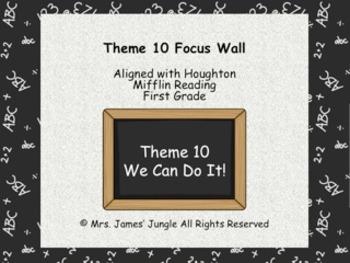 Houghton Mifflin Focus Wall Theme 10 First Grade