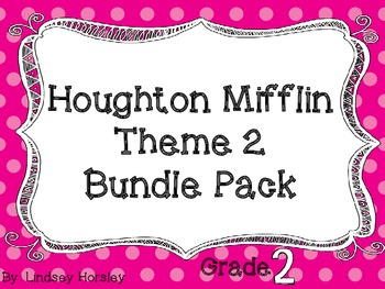 Houghton Mifflin Grade 2 Theme 2 Bundle Pack