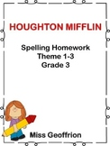Houghton Mifflin Grade 3 Theme 1-3 Weekly Spelling Homework