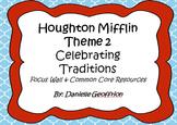 Houghton Mifflin Grade 3 Theme 2 Focus Wall and Common Cor