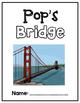 Houghton Mifflin Journey's: Pop's Bridge