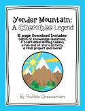 Houghton Mifflin Journey's: Yonder Mountain: A Cherokee Legend