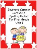 Journeys 2014 First Grade Spelling Packet Unit 1