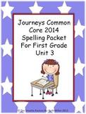 Journeys 2014 First Grade Spelling Packet Unit 3
