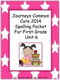Journeys 2014 First Grade Spelling Packet Unit 6