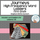 Journeys First Grade High Frequency Word Ladders (Lessons 1-30)