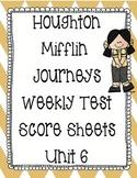Houghton Mifflin Journeys First Grade Score Sheets - Unit 6