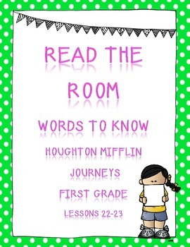Houghton Mifflin Journeys Read the Room for Lessons 22 and 23