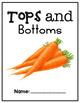 Houghton Mifflin Journeys: Tops and Bottoms