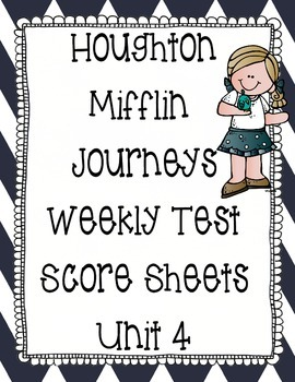 Houghton Mifflin Journeys Unit 4 Scoresheets First Grade