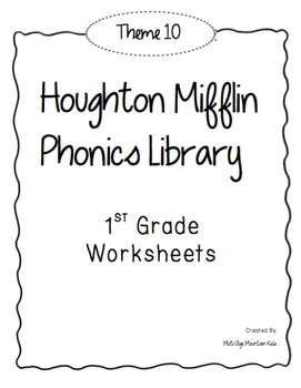 Houghton Mifflin Phonics Library: 1st Grade - Theme 10 Worksheets