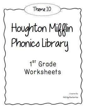 Houghton Mifflin Phonics Library: 1st Grade - Theme 10 Worksheets